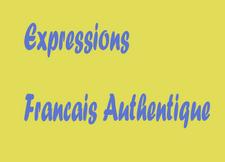 Expressions - Français Authentique
